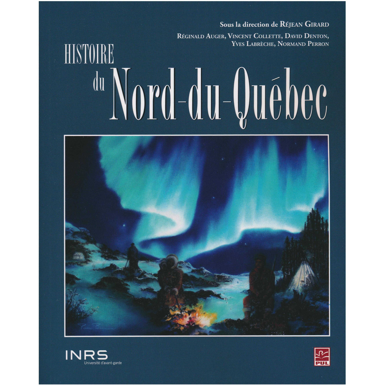 Histoire du Nord-du-Québec